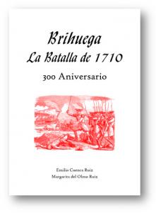 BRIHUEGA LA BATALLA DE 1710