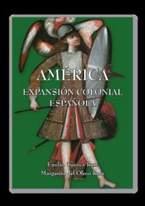 AMERICA-EXPANSION-COLONIAL-ESPAÑOLA