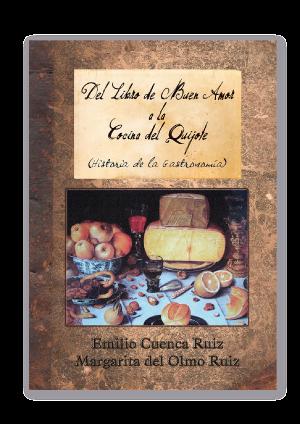 La Cocina Del Quijote   Guadabooklibrary Del Libro De Buen Amor A La Cocina Del Quijote