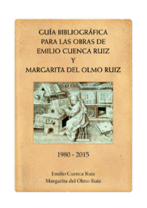 GUIA-BIBLIOGRAFICA-PARA-LAS-OBRAS-DE-EMILIO-CUENCA-RUIZ-Y-MARGARITA-DEL-OLMO-RUIZ-1980-2015