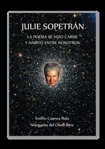 JULIE-SOPETRAN-LA-POESIA-SE-HIZO-CARNE-Y-HABITO-ENTRE-NOSOTROS