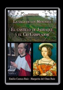 La-saga-de-los-Mendoza-El-castillo-de-Jadraque-y-el-Cid-Campeador