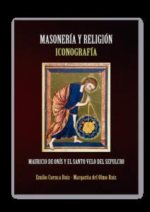 Masoneria-y-religion-iconografia-Mauricio-de-Onis-y-El-Santo-Velo-del-Sepulcro