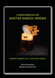 Vanguardias de Santos Garcia Verdes Cocina conceptual y de arte visual